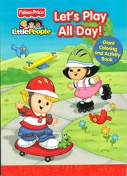 Little People: Let's Play All Day! Giant Coloring & Activity Book